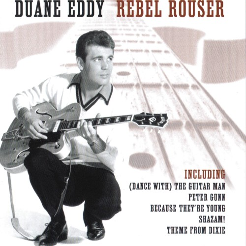 Duane Eddy - Rebel Rouser - CD