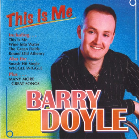 Barry Doyle / Farmer Dan - This Is Me - CD