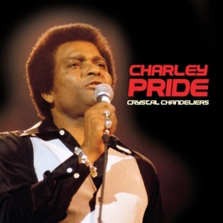 Charley Pride - Crystal Chandeliers - CD