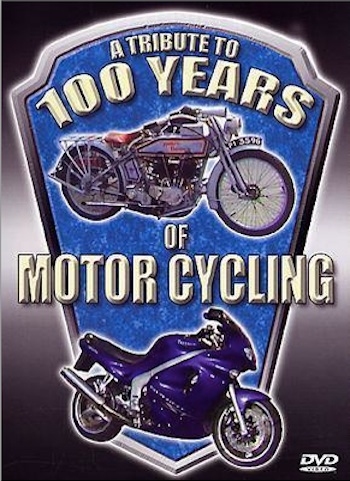 DVD - A Tribute to 100 Years of Motor Cycling