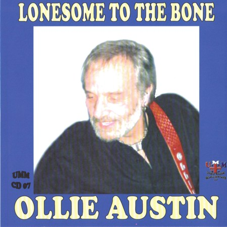 Ollie Austin - Lonesome To The Bone - CD