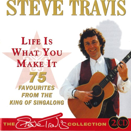 Steve Travis - Life Is What You Make It - CD