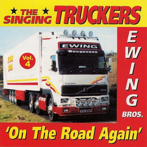 The Ewing Bros Singing Truckers Vol 4 - CD